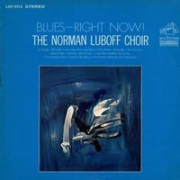 The Norman Luboff Choir - Blues - Right Now!