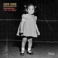 Dee Dee Bridgewater - Memphis ...Yes, I'm Ready