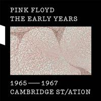Pink Floyd - 1965-67 Cambridge St-ation