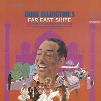 Duke Ellington and His Orchestra - Far East Suite