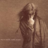 Patti Smith - Gone Again