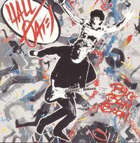Daryl Hall and John Oates - Big Bam Boom