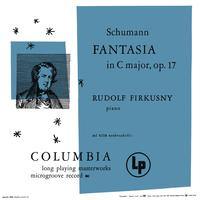 Rudolf Firkusny - Schumann: Fantasia in C Major, Op. 17 & Kinderszenen, Op. 15: No. 7, Traumerei (Remastered)