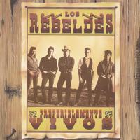 Los Rebeldes - Preferiblemente Vivos (En Directo)