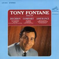 Tony Fontane - Sings of Decision, Comfort, Assurance