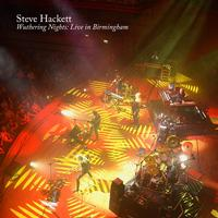 Steve Hackett - Wuthering Nights: Live in Birmingham
