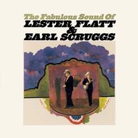 Lester Flatt And Earl Scruggs - The Fabulous Sound Of Flatt And Scruggs
