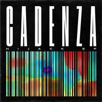 Cadenza - Hijack - EP