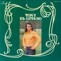 Tony El Gitano - Tony el Gitano (1976) (Remasterizado)