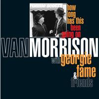 Van Morrison - How Long Has This Been Going On