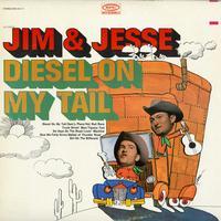 Jim & Jesse - Diesel On My Tail