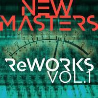 New Masters - ReWORKS - Vol. 1