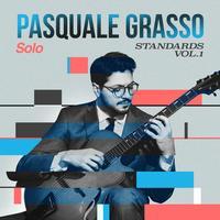 Pasquale Grasso - Solo Standards, Vol. 1