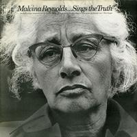 Malvina Reynolds - Sings the Truth