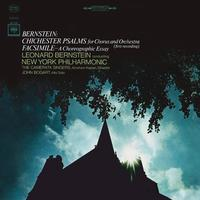 Leonard Bernstein - Bernstein: Chichester Psalms for Chorus and Orchestra & Facsimile