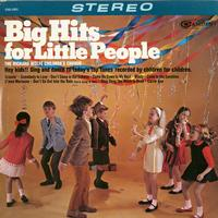 The Richard Wolfe Children's Chorus - Big Hits for Little People