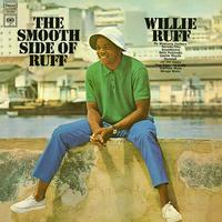 Willie Ruff - The Smooth Side of Ruff