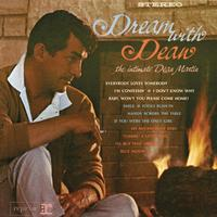 Dean Martin - Dream With Dean - The Intimate Dean Martin