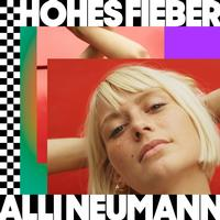 Alli Neumann - Hohes Fieber