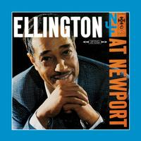 Duke Ellington - Ellington At Newport: The Original Album