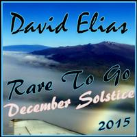 David Elias - Rare To Go - December Solstice