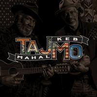 Taj Mahal and Keb' Mo' - TajMo