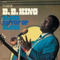 B.B. King - Blues On Top Of Blues