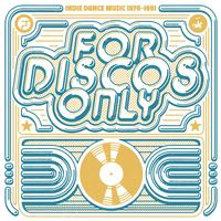 Various Artists - For Discos Only: Indie Dance Music From Fantasy & Vanguard Records (1976-1981)