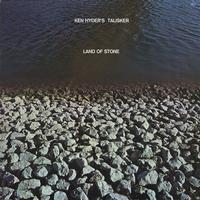 Ken Hyder's Talisker - Land Of Stone