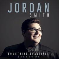Jordan Smith - Something Beautiful