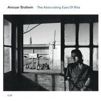 Anouar Brahem - The Astounding Eyes Of Rita -  FLAC 44kHz/24bit Download