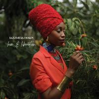 Jazzmeia Horn - Love And Liberation
