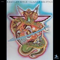 Azar Lawrence - Summer Solstice