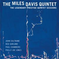 The Miles Davis Quintet - The Legendary Prestige Quintet Sessions