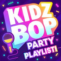 Kidz Bop Kids - KIDZ BOP Party Playlist!