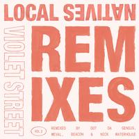 Local Natives - Violet Street (Remixes Vol. 2)