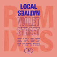 Local Natives - Violet Street (Remixes)