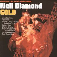 Neil Diamond - Gold (Live At The Troubadour/1970)
