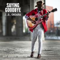 J.S. Ondara - Saying Goodbye (SST Studio Session) (Single)