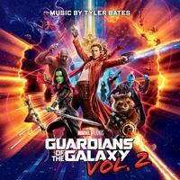 Tyler Bates - Guardians of the Galaxy Vol. 2