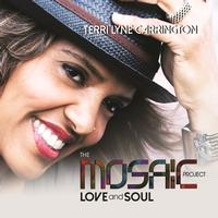 Terri Lyne Carrington - The Mosaic Project: LOVE and SOUL