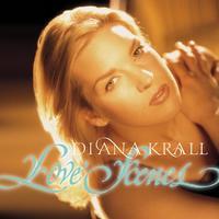 Diana Krall - Love Scenes