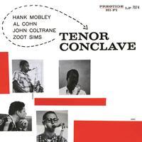 Hank Mobley - Al Cohn - John Coltrane - Zoot Sims - Tenor Conclave