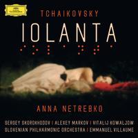 Anna Netrebko - Tchaikovsky: Iolanta (Live) -  FLAC 48kHz/24Bit Download