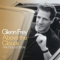 Glenn Frey - Above The Clouds - The Collection
