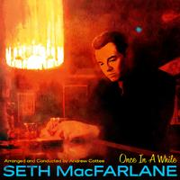 Seth MacFarlane - Once In A While -  FLAC 48kHz/24Bit Download