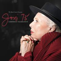 Various Artists - Joni 75: A Joni Mitchell Birthday Celebration (Live)