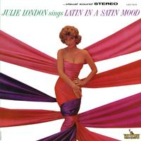 Julie London - Latin In A Satin Mood -  FLAC 176kHz/24bit Download