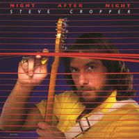 Steve Cropper - Night After Night