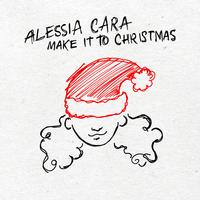 Alessia Cara - Make It To Christmas (Single)